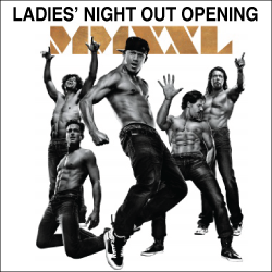 Magic Mike XXL Ladies' Night Out
